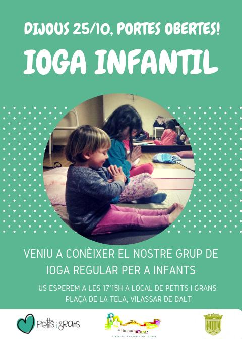 25/10 PORTES OBERTES IOGA INFANTIL @ Local Petits i Grans | Vilassar de Dalt | Catalunya | España